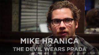 Loneliness--Mike Hranica of The Devil Wears Prada