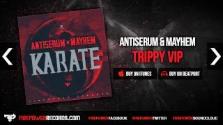Antiserum & Mayhem - Trippy VIP
