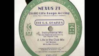 Nexus 21 - (Still) Life Keeps Moving (Instrumental Mix)
