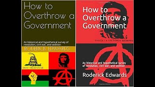 How to Overthrow a Governement