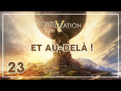 Let's Play - Civilization V - Episode 23: Et au-delà ...