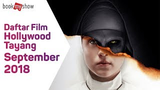 Video Daftar Film Hollywood Tayang September 2018 - BookMyShow Indonesia download MP3, 3GP, MP4, WEBM, AVI, FLV September 2018