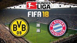 FIFA 18 Bundesliga Borussia Dortmund : FC Bayern München | Gameplay Deutsch Livestream