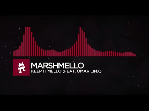 [Trap] - Marshmello - Keep It Mello (feat. Omar LinX) [Monstercat Visualizer]