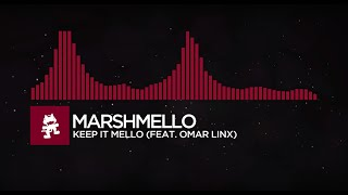marshmello keep it mello