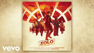 "John Powell - Spaceport (From ""Solo: A Star Wars Story""/Audio Only)"