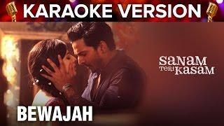Bewajah | Karaoke Version | Sanam Teri Kasam | Harshvardhan Rane & Mawra Ho …