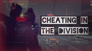 The Division | Cheating in the Dark Zone