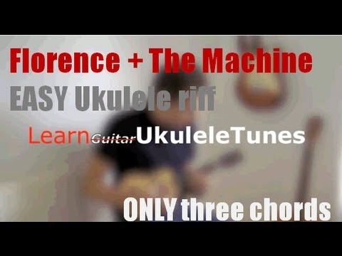Florence And The Machine - Dog Days Are Over - Ukulele - Lesson - Easy Lesson