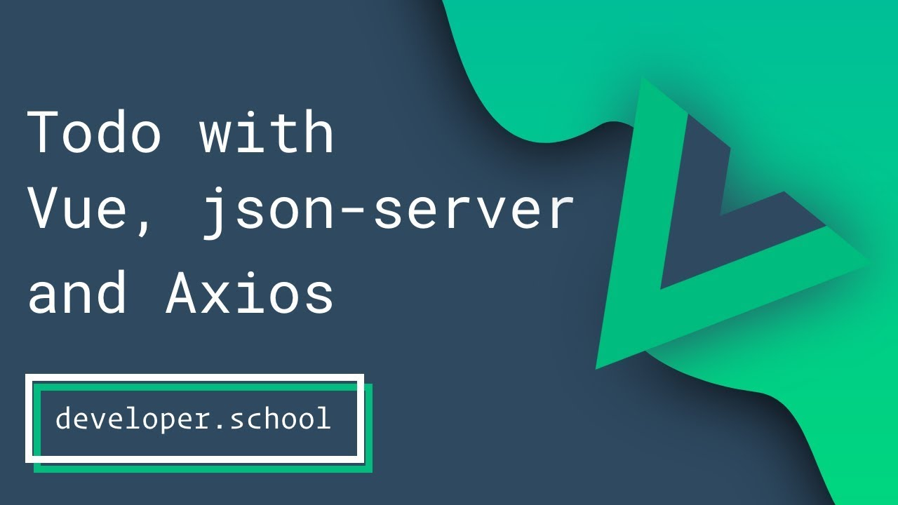 API Driven Application with Vue js, JSON-Server and Axios