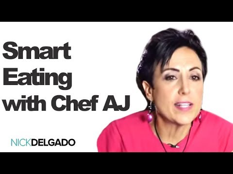 Smart Eating with Chef AJ