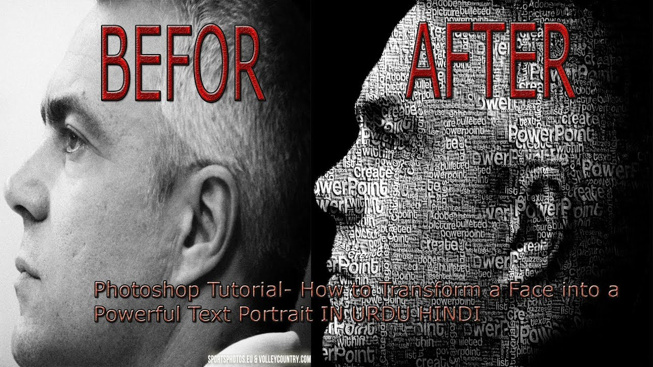 Photoshop Tutorial How To Transform A Face Into Powerful Text Portrait IN URDU HINDI