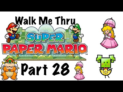 Walk Me Thru Super Paper Mario Part 28 The End Of The World