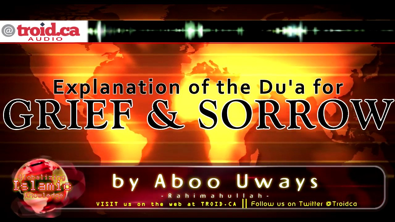Explanation of the Duʿāʾ for Grief and Sorrow