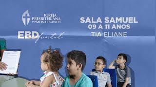 EBD INFANTIL IPMS | 04/10/2020 - Sala Samuel 9 a 11 anos