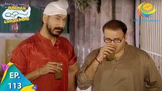 Taarak Mehta Ka Ooltah Chashmah - Full Episode - Ep 113