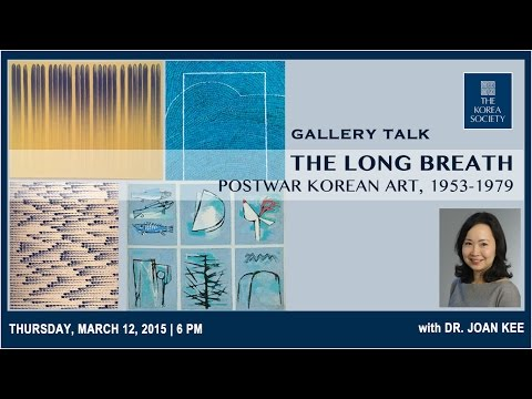 Gallery Talk - The Long Breath: Postwar Korean Art, 1953-197