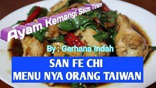 Cara membuat san fe chi atau ayam kemangi saos tiram,menu yg biasa disajikan di taiwan, #Sanfechi #ayamsaostiram #ayamkemangisaostiram ...