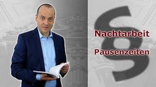 Nachtarbeit 6 - Pausenzeiten | Fachanwalt für Arbeitsrecht Alexander Bredereck