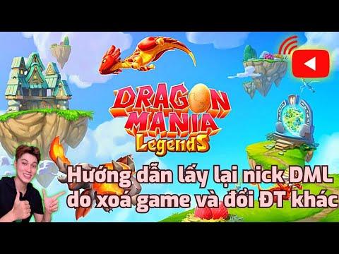 cách hack dragon mania legends tren may tinh - Hướng dẫn cách lấy lại Nick DML khi xoá game tải lại hoặc đổi ĐT khác