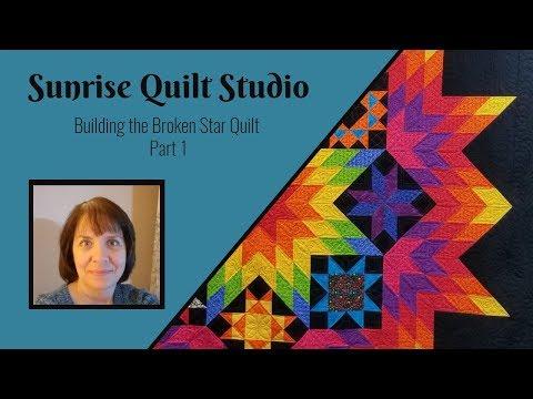 Building the Broken Star Quilt