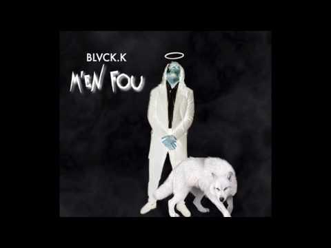 Black K - M'en Fou