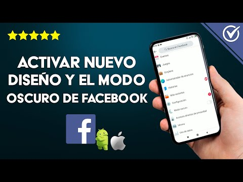 Cómo Activar el Nuevo Diseño y el modo Oscuro de Facebook en Android o iPhone