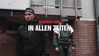 GEBRÜDER KING - IN ALLEN ZEITEN (prod. by DRAMAKID)