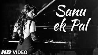 Sanu Ik Pal Chain - Sonnali | Official Music Video | T-Series