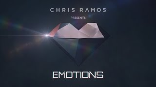 Chris Ramos Presents - Emotions Podcast (Episode. 02)