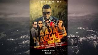 Showtime Ft. Rikki Jai x Soca Elvis x Terry Gajraj x Drupatee x Natasha Marie - Aaja Nachle {2018}