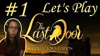 Let's Play the Last Door   Part 01