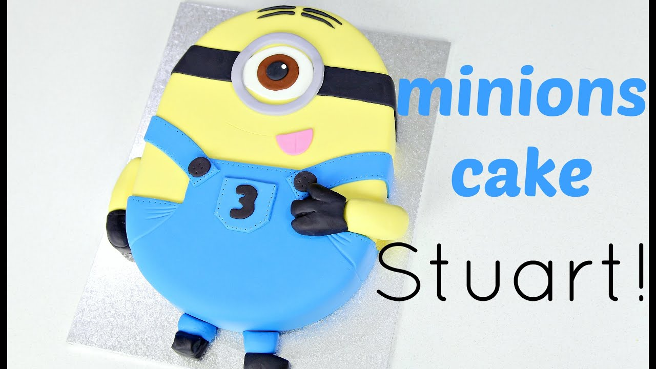 Stuart Minion Cake Tutorial Style You