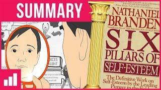 How to Build Self Esteem - The 6 Pillars of Self-Esteem by Nathaniel Branden ► Animated Book Summary