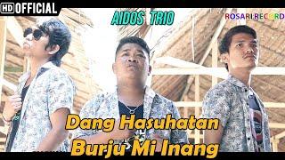 Aidos Trio - Dang Hasuhatan Burju Mi Inang   LAGU BATAK