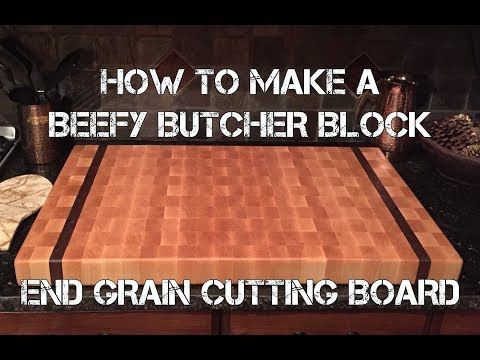 How to Make an XL Butcher Block End Grain Cutting Board