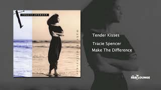 Tracie Spencer - Tender Kisses