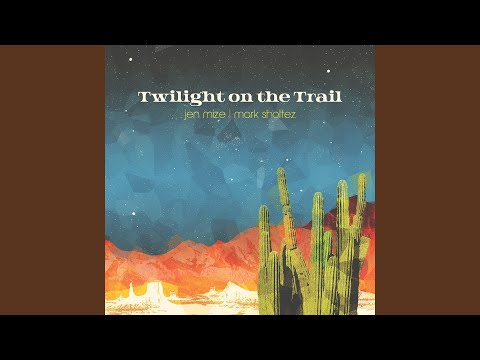 Twilight On the Trail Mp3