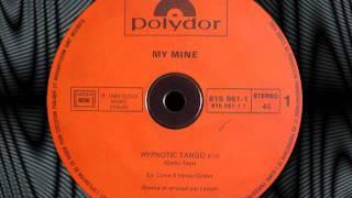 """MY MINE   """"Hypnotic Tango""""  12"""""""