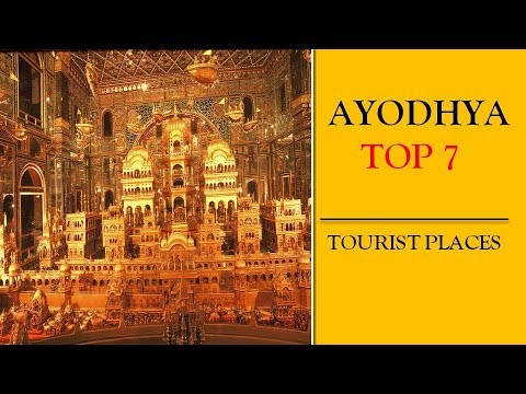Ayodhya Tourism | Famous 7 Places to Visit in Ayodhya Tour