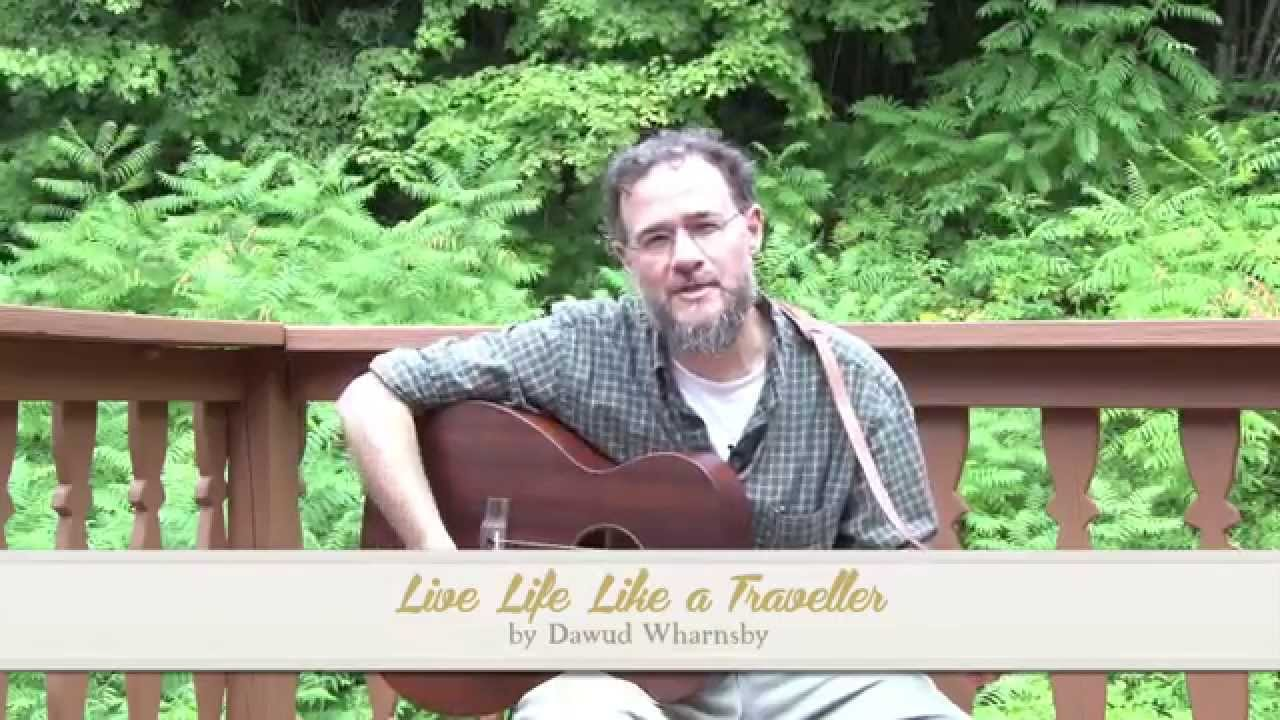 Friday Night's Lights Ep. 7 - Dawud Wharnsby - Live Life Like a Traveller -  YouTube