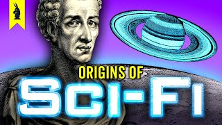 The Surprising Origins of Sci-Fi - Wisecrack Edition