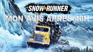 SNOW RUNNER MON AVIS APRES 40 H DE JEUX