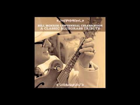 Bill Monroe Centennial Tribute -
