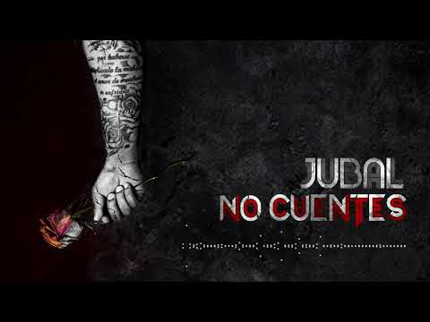 Jubal - No Cuentes (Official Audio)