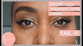 Eylure Luxe Magnetic Mink Effect Lashes Tutorial | FAIL !!!!!