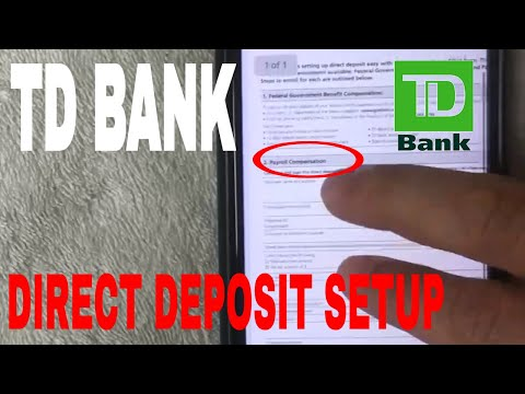 ✅  Setup TD Bank Direct Deposit 🔴