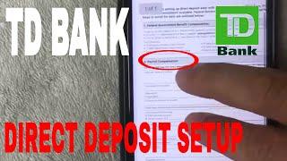 ✅  Setup TD Bank Direct Deposit 🔴