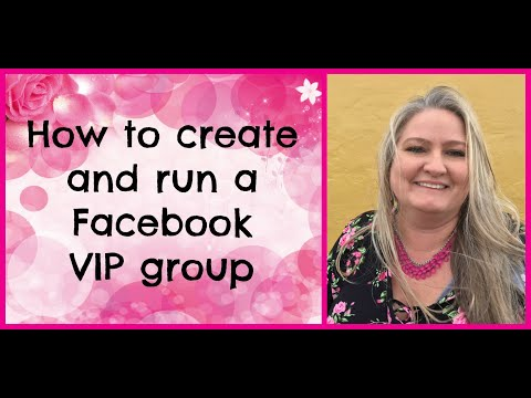 How to create and run a Facebook VIP group