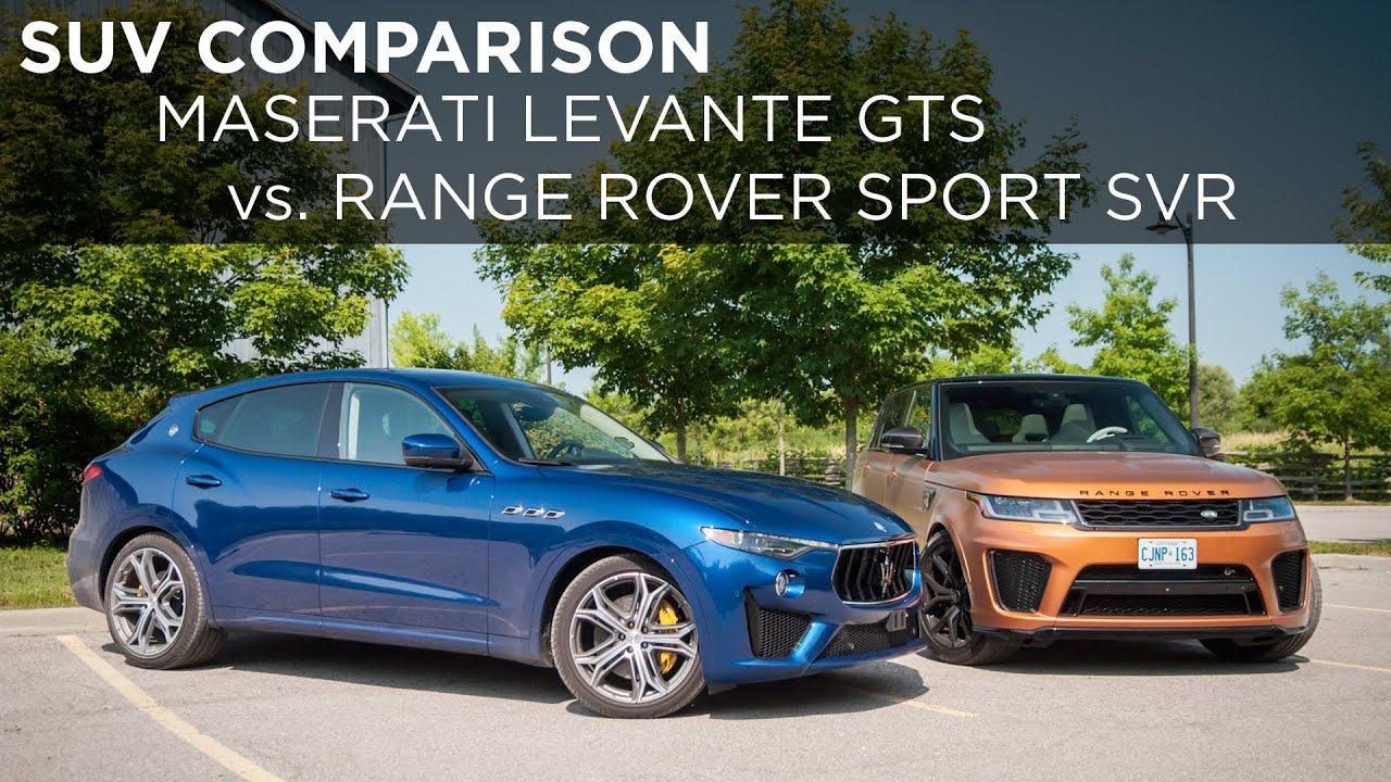 2019 Maserati Levante Gts Vs 2020 Land Rover Range Rover Sport Svr Suv Comparison Driving Ca